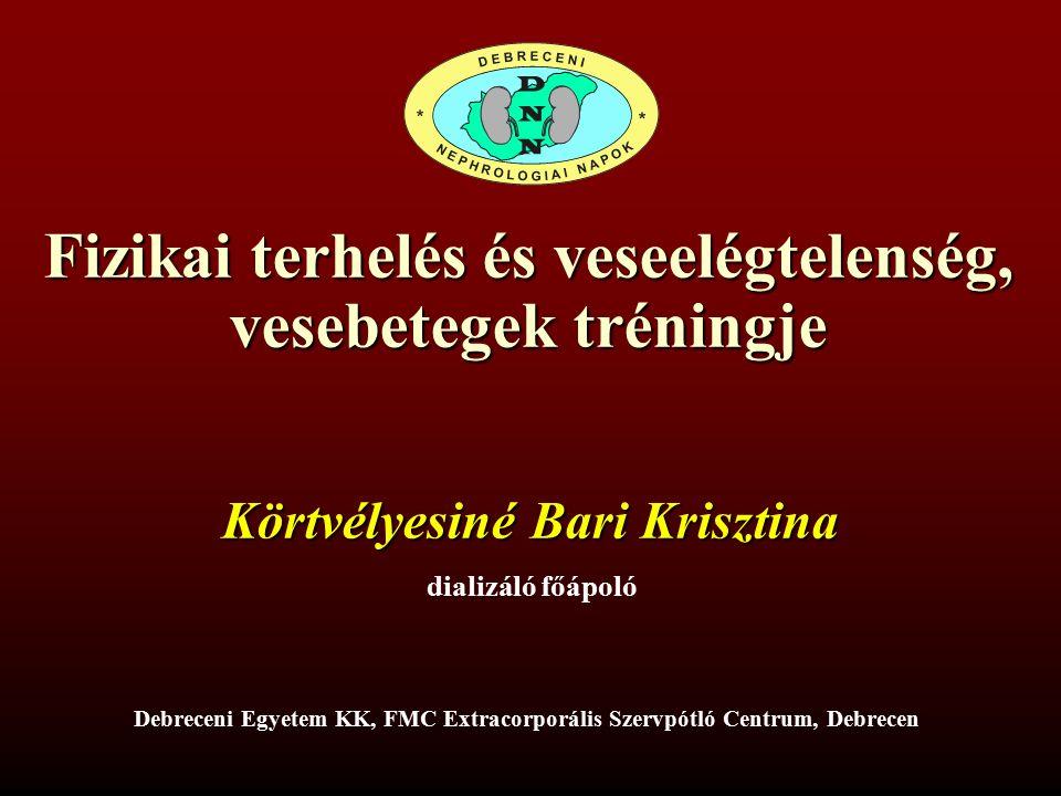 Magyarországi viszonyok 12 Fizikai terhelés és veselégtelenség  Nincs ajánlás, kidolgozott mozgásterápia  A dialízis központokban nincs hely a mozgásra  Nincsenek eszközök  Hiányzik a szakmai háttér  Szakemberhiány DE!!!.