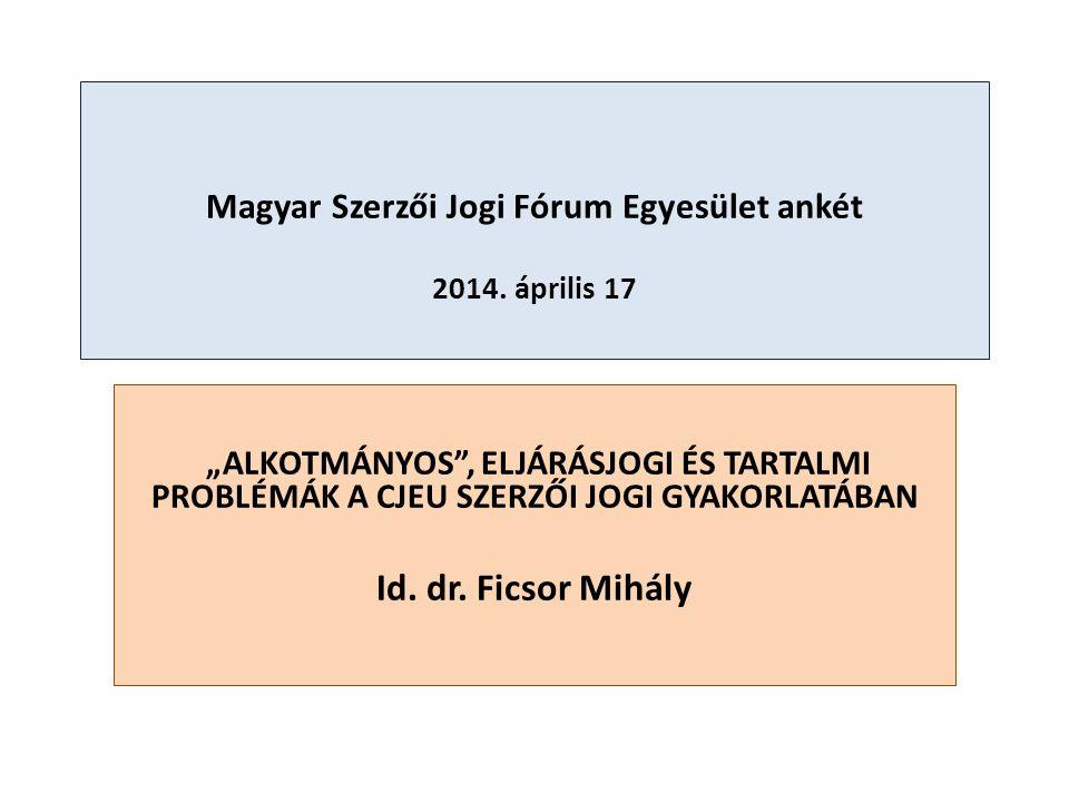 Magyar Szerzői Jogi Fórum Egyesület ankét 2014.