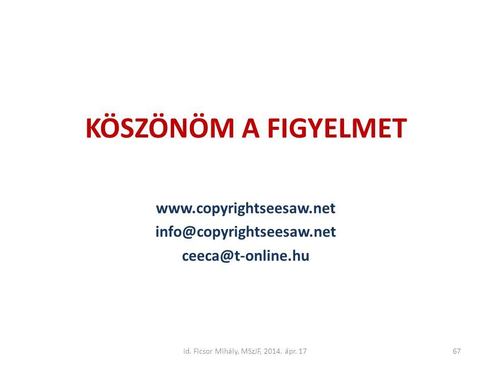 Id. Ficsor Mihály, MSzJF, 2014. ápr.