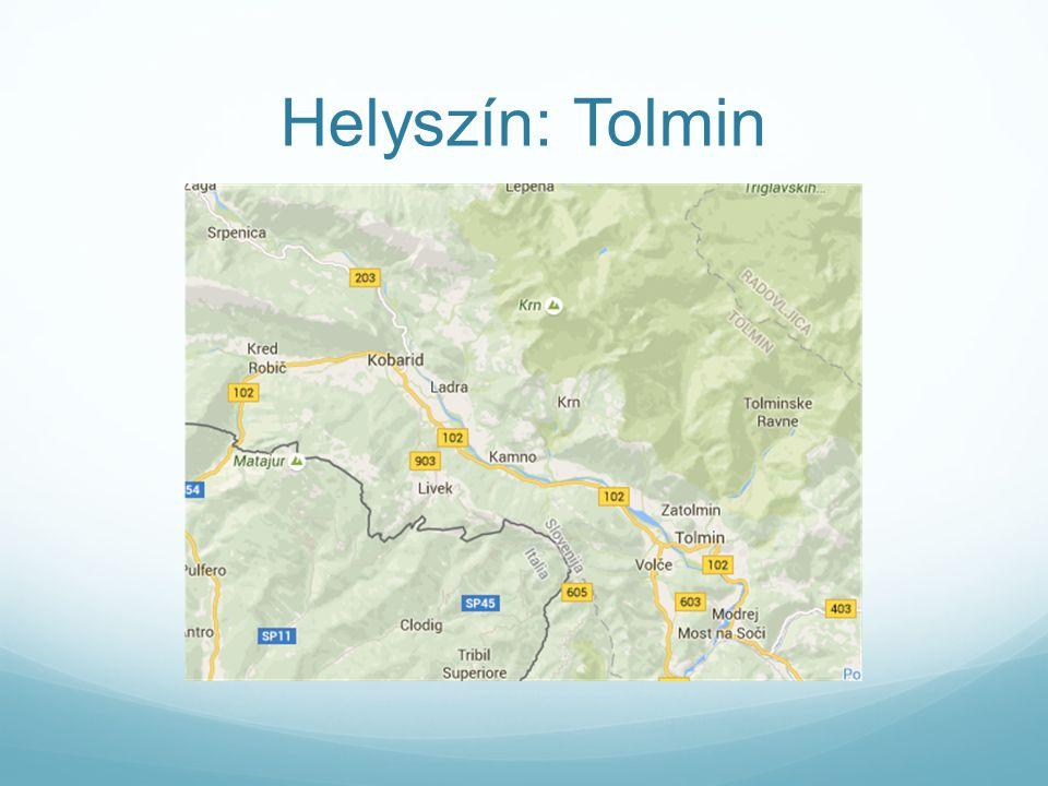 Helyszín: Tolmin
