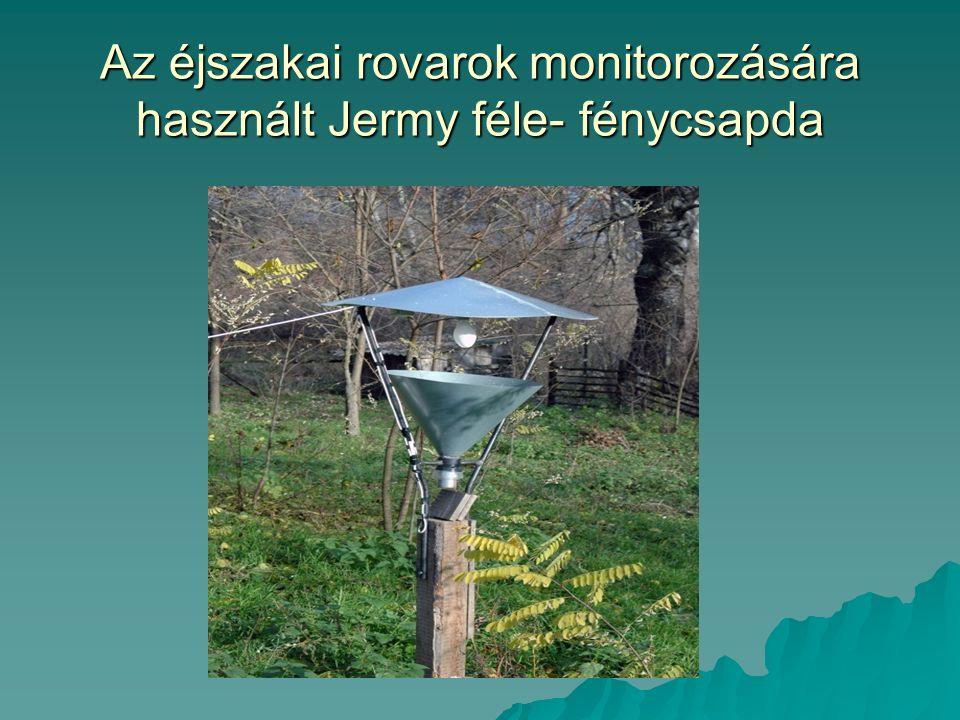 Az éjszakai rovarok monitorozására használt Jermy féle- fénycsapda