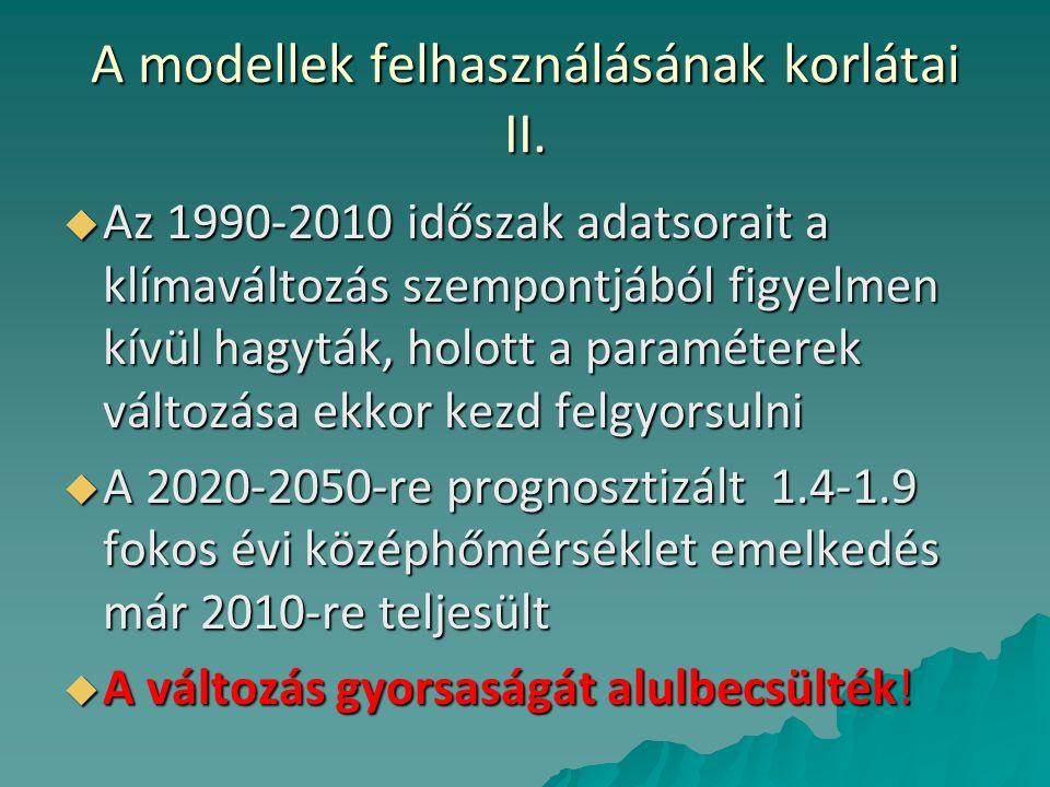 A modellek felhasználásának korlátai II.