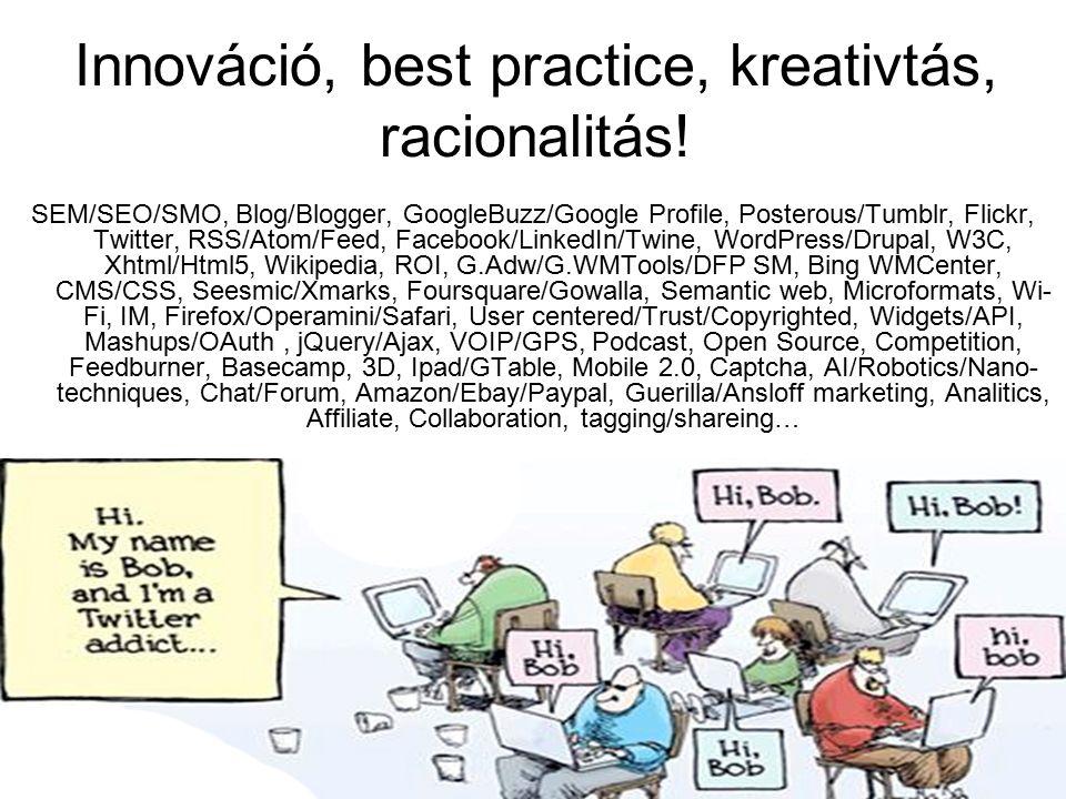 53 Innováció, best practice, kreativtás, racionalitás.