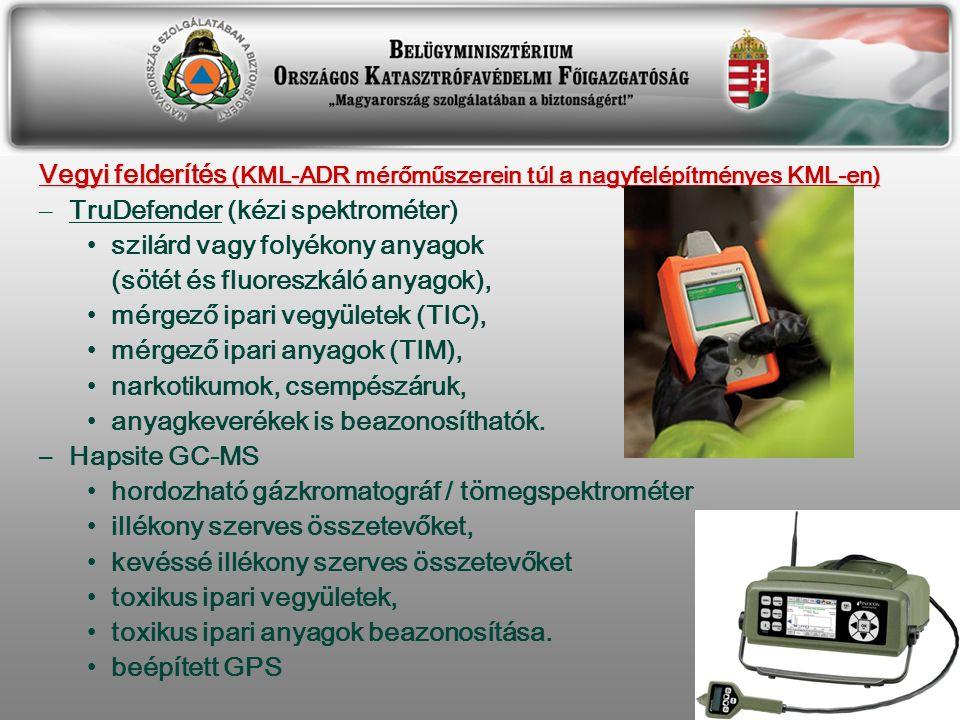 Vegyi felderítés (KML-ADR mérőműszerein túl a nagyfelépítményes KML-en) – TruDefender (kézi spektrométer) szilárd vagy folyékony anyagok (sötét és fluoreszkáló anyagok), mérgező ipari vegyületek (TIC), mérgező ipari anyagok (TIM), narkotikumok, csempészáruk, anyagkeverékek is beazonosíthatók.