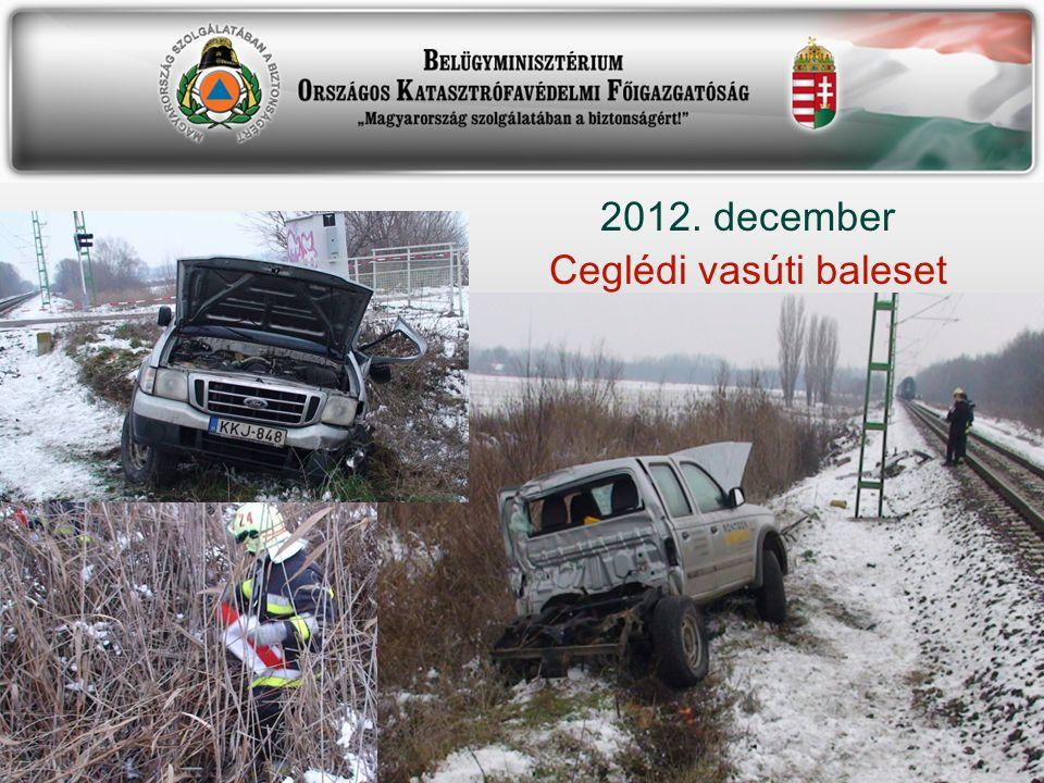 2012. december Ceglédi vasúti baleset