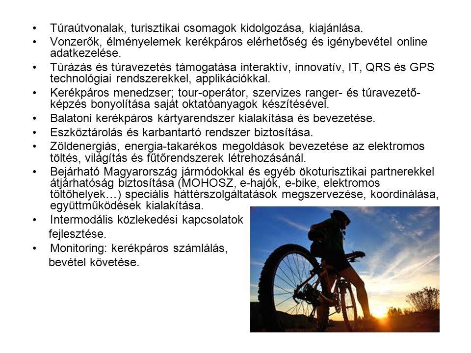 Túraútvonalak, turisztikai csomagok kidolgozása, kiajánlása.