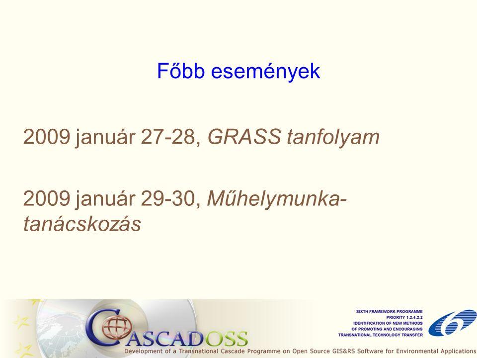 Főbb események 2009 január 27-28, GRASS tanfolyam 2009 január 29-30, Műhelymunka- tanácskozás
