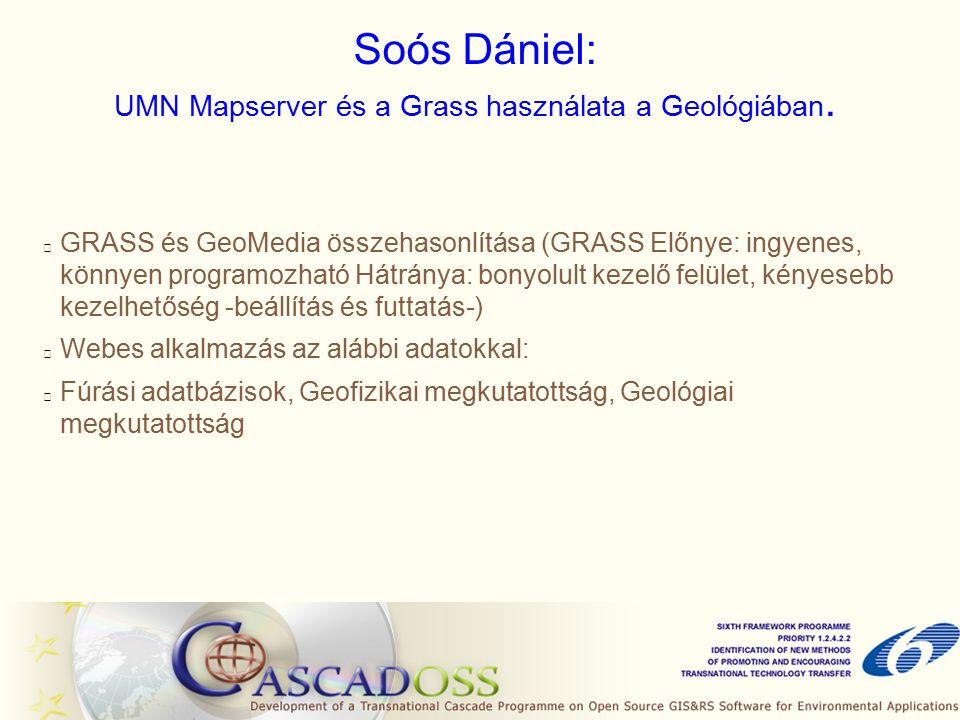 Soós Dániel: UMN Mapserver és a Grass használata a Geológiában.