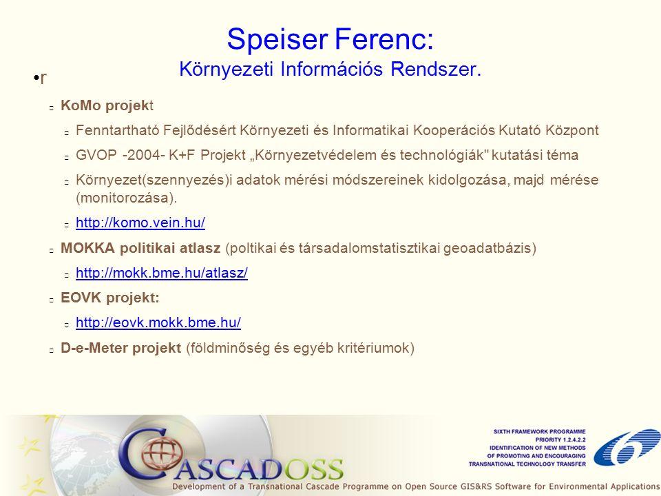 Speiser Ferenc: Környezeti Információs Rendszer.