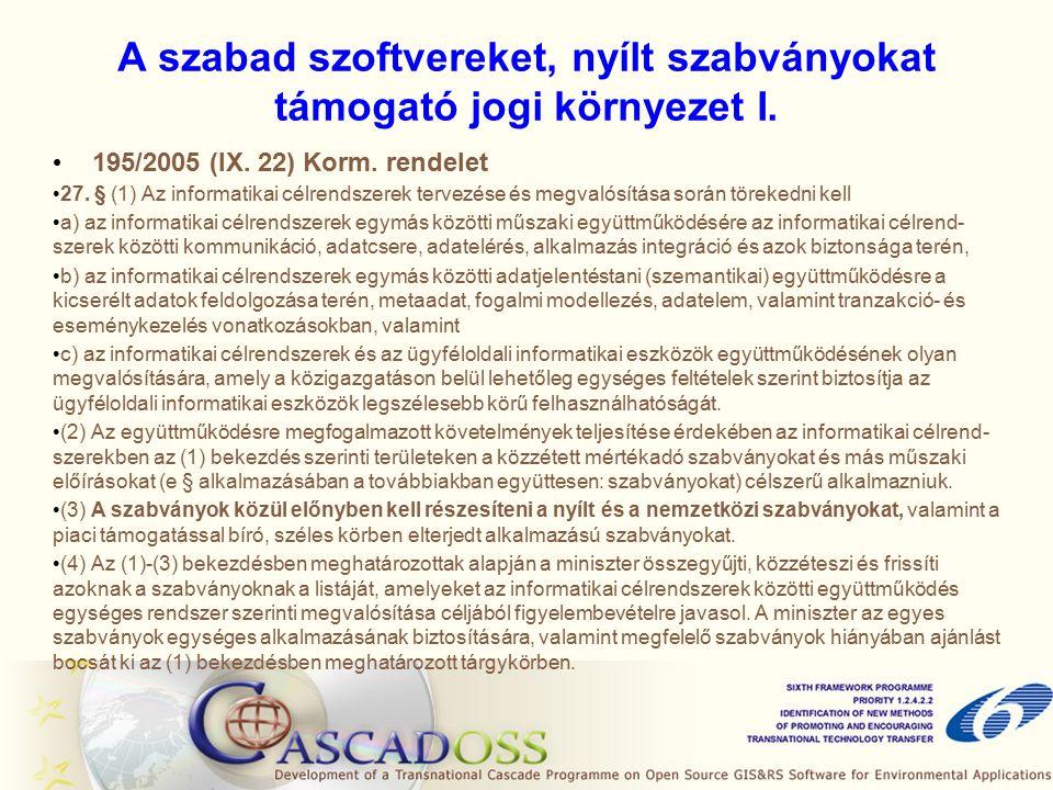 A szabad szoftvereket, nyílt szabványokat támogató jogi környezet I.