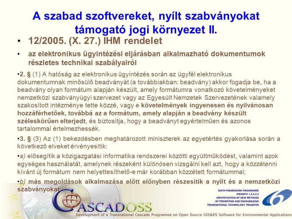 A szabad szoftvereket, nyílt szabványokat támogató jogi környezet II.