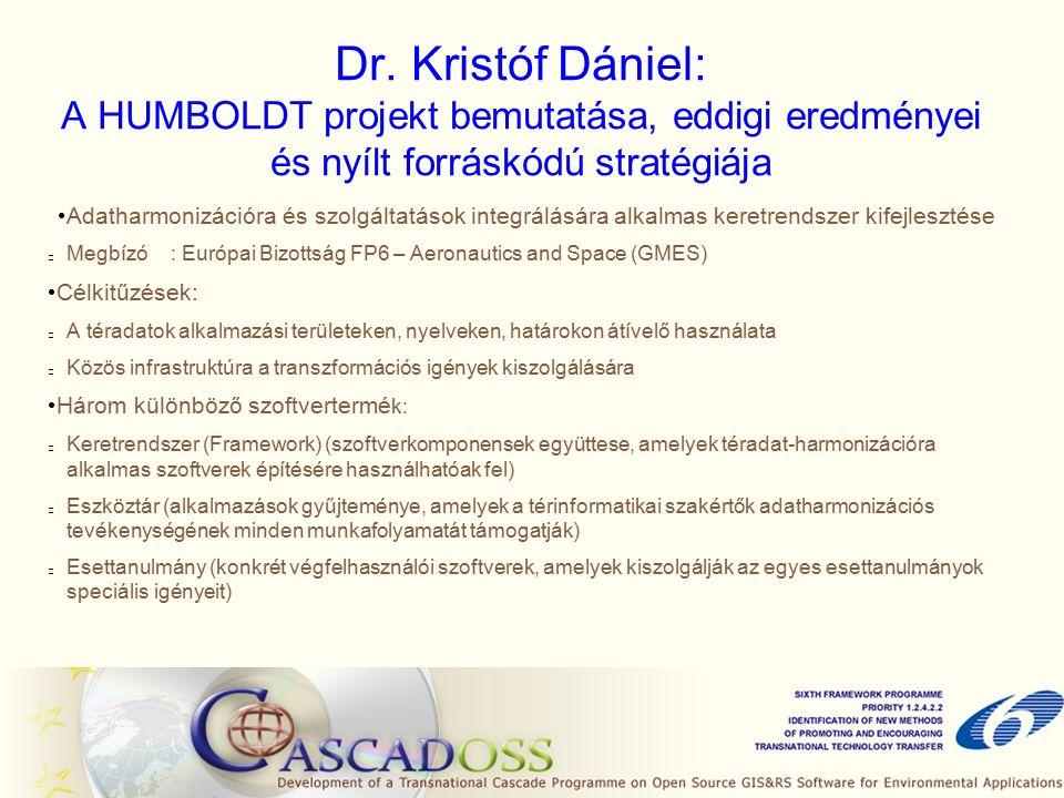 Dr. Kristóf Dániel: A HUMBOLDT projekt bemutatása, eddigi eredményei és nyílt forráskódú stratégiája Adatharmonizációra és szolgáltatások integrálásár