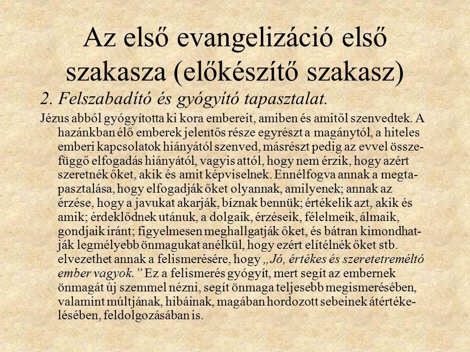 Az első evangelizáció első szakasza (előkészítő szakasz) 2.