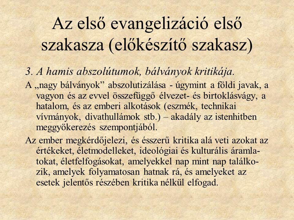 Az első evangelizáció első szakasza (előkészítő szakasz) 3.