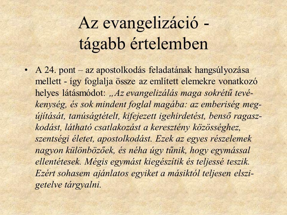 Az evangelizáció - tágabb értelemben A 24.