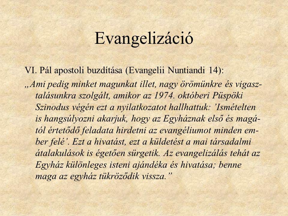 Evangelizáció VI.