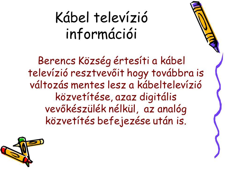 Televízne programy vysielané v sieti káblovej televízie obce: STV1, STV2, STV3, Markíza, TV Doma, JOJ, JOJplus, TA3, ČT 1, ČT 2, MTV1, MTV2, TV2, RTL klub, Duna TV, Music box, MINIMAX, NOVA ŠPORT, Viva, PRIMA, LUX, infokanál obce STV1, STV2, STV3, Markíza, TV Doma, JOJ, JOJplus, TA3, ČT 1, ČT 2, MTV1, MTV2, TV2, RTL klub, Duna TV, Music box, MINIMAX, NOVA ŠPORT, Viva, PRIMA, LUX, infokanál obce