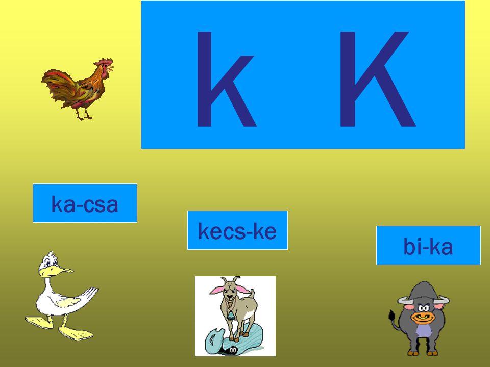 k K a