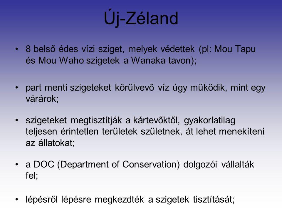 Új-Zéland 8 belső édes vízi sziget, melyek védettek (pl: Mou Tapu és Mou Waho szigetek a Wanaka tavon); part menti szigeteket körülvevő víz úgy működik, mint egy várárok; szigeteket megtisztítják a kártevőktől, gyakorlatilag teljesen érintetlen területek születnek, át lehet menekíteni az állatokat; a DOC (Department of Conservation) dolgozói vállalták fel; lépésről lépésre megkezdték a szigetek tisztítását;