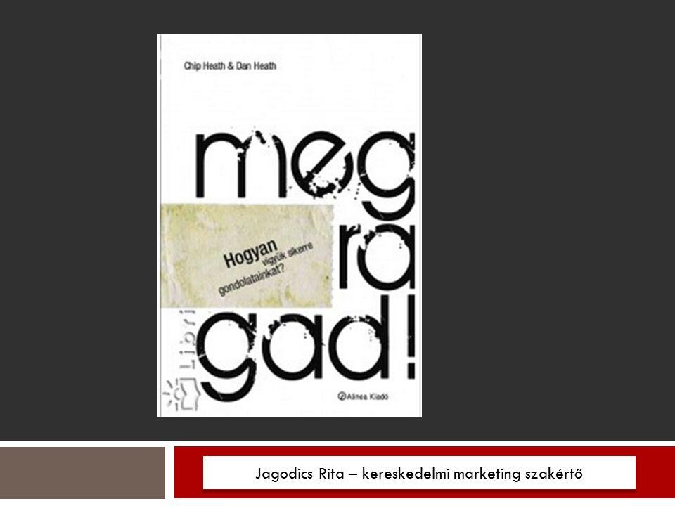 1. SZABÁLY: Jagodics Rita – kereskedelmi marketing szakértő