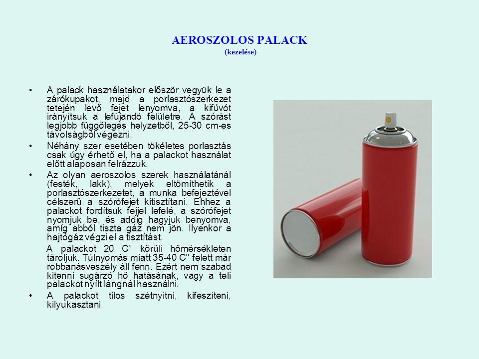 AEROSZOLOS PALACK (kezelése) A palack használatakor először vegyük le a zárókupakot, majd a porlasztószerkezet tetején levő fejet lenyomva, a kifúvót irányítsuk a lefújandó felületre.