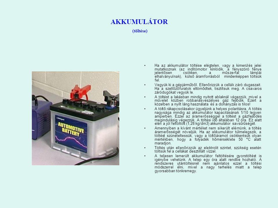 AKKUMULÁTOR (töltése) Ha az akkumulátor töltése elégtelen, vagy a kimerülés jelei mutatkoznak (az indítómotor kínlódik, a fényszóró fénye jelentősen c