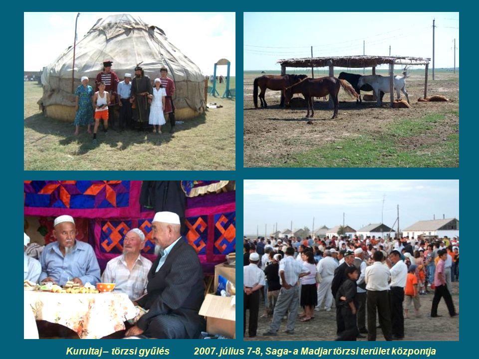 Kurultaj – törzsi gyűlés 2007. július 7-8, Saga- a Madjar törzsi terület központja