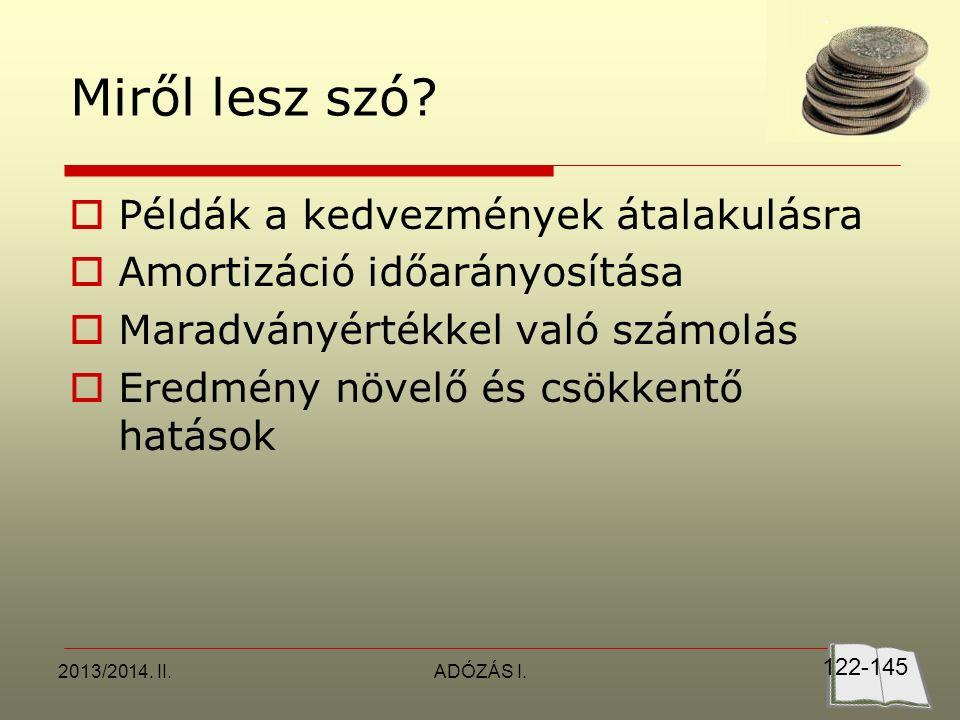 2013/2014. II.ADÓZÁS I. Miről lesz szó.