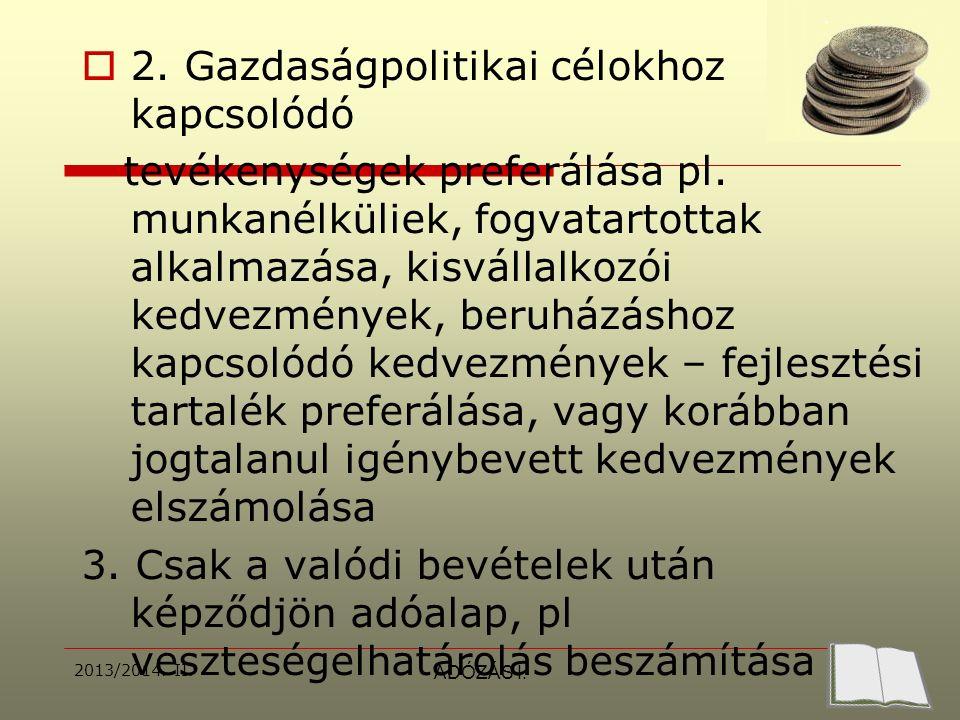 2013/2014.II.ADÓZÁS I. Elvárt adó  Változás 2007.