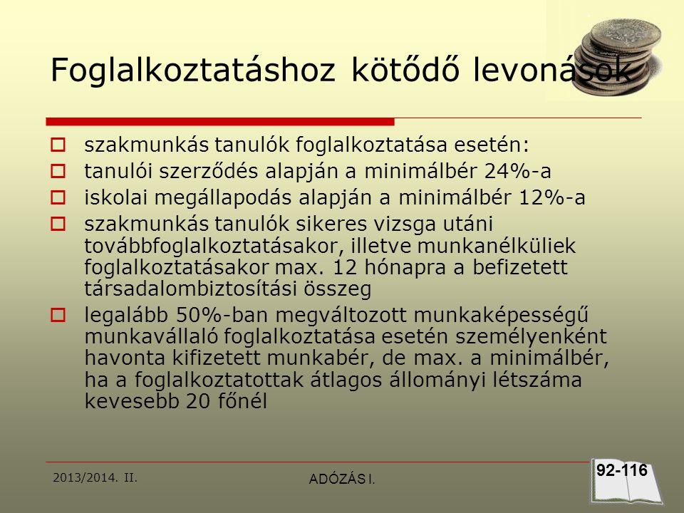 2013/2014.II.ADÓZÁS I.  1. Egy kft 2009.