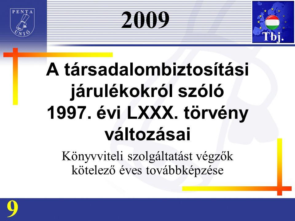 A társadalombiztosítási járulékokról szóló 1997. évi LXXX.