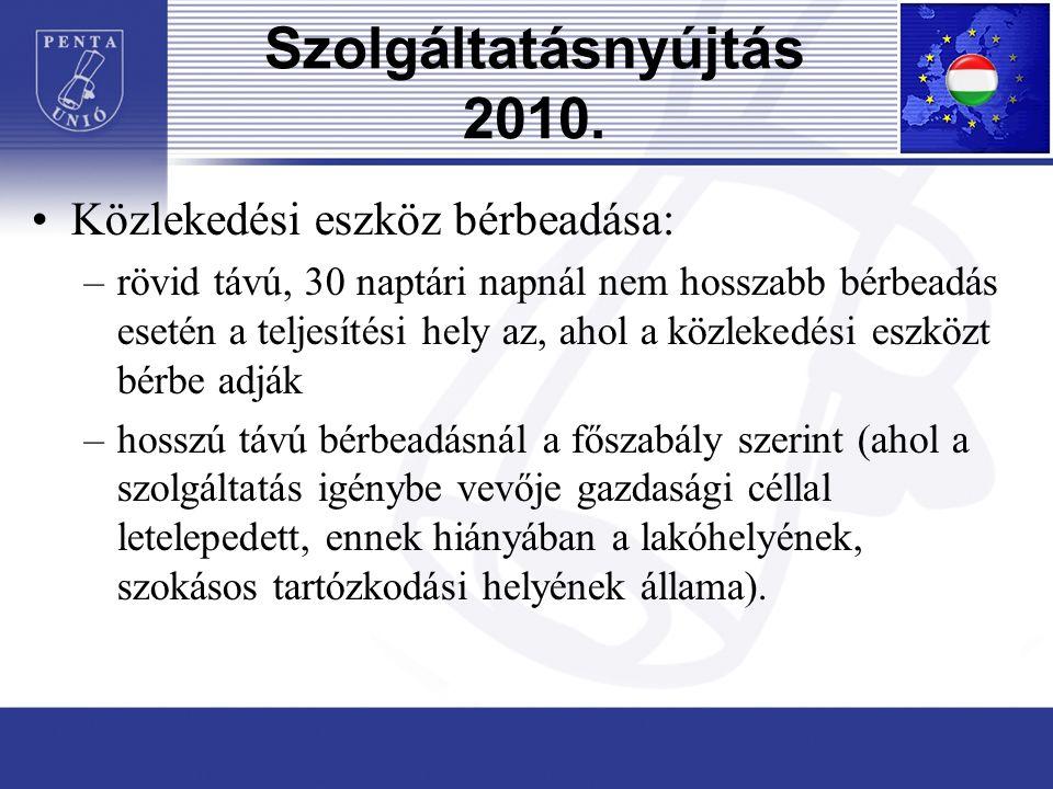 Szolgáltatásnyújtás 2010.