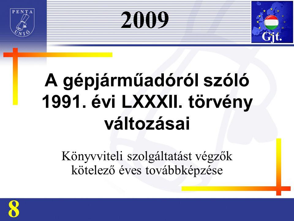 A gépjárműadóról szóló 1991. évi LXXXII.