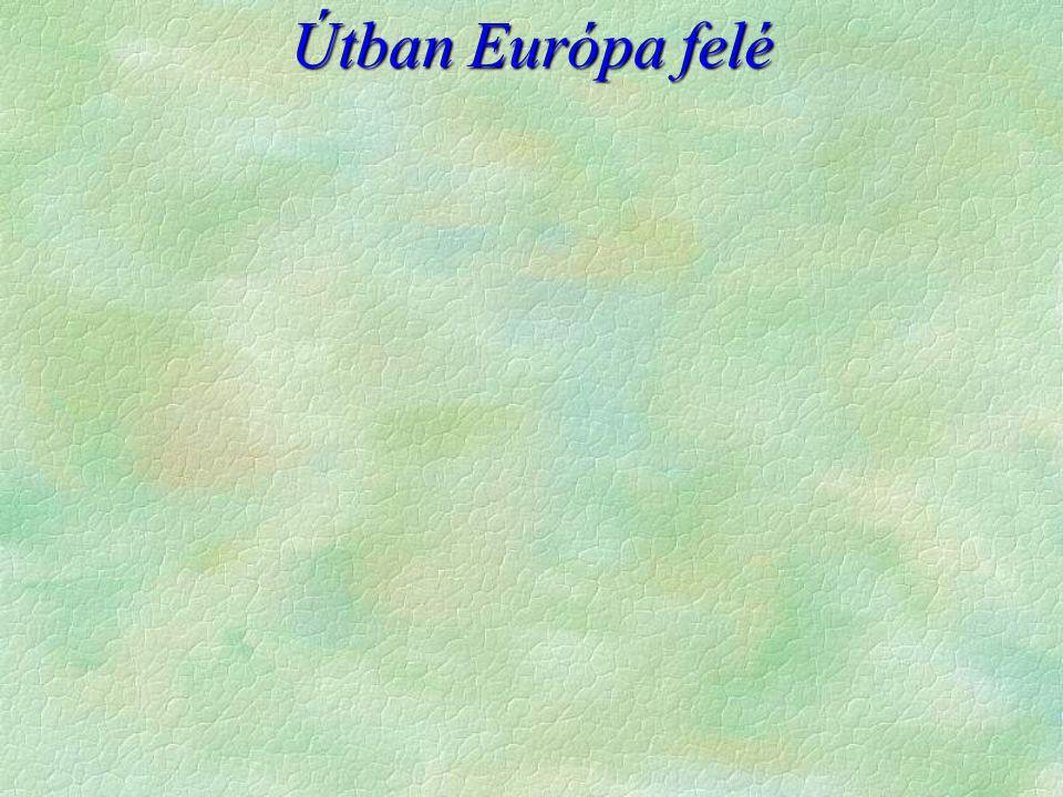 Útban Európa felé