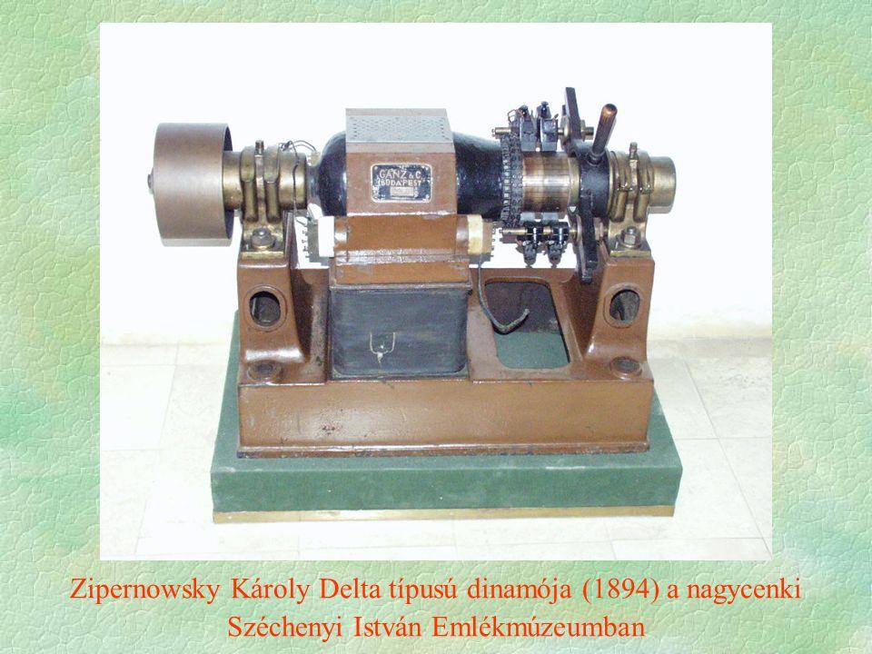 Zipernowsky Károly Delta típusú dinamója (1894) a nagycenki Széchenyi István Emlékmúzeumban