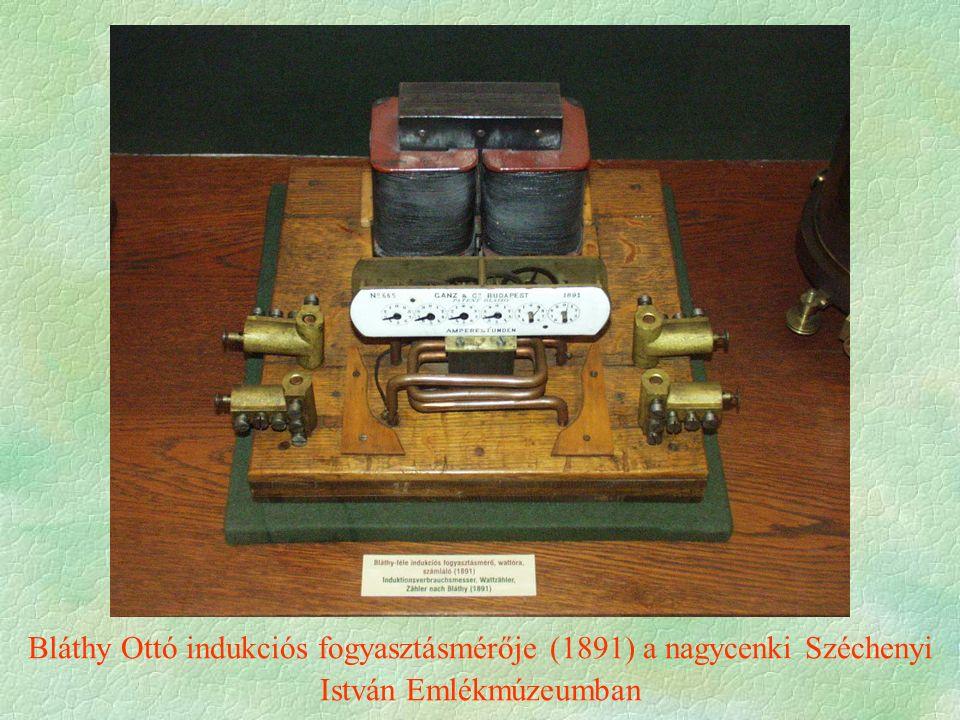 Bláthy Ottó indukciós fogyasztásmérője (1891) a nagycenki Széchenyi István Emlékmúzeumban