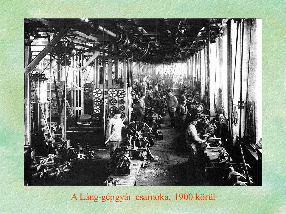 A Láng-gépgyár csarnoka, 1900 körül