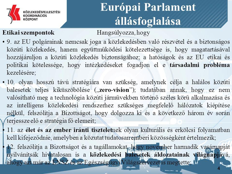 Európai Parlament állásfoglalása Cselekvési területek: Biztonságosabb járművek forgalomba állítása I.