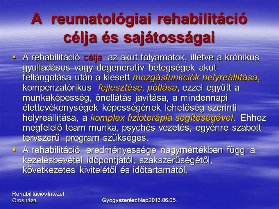 Rehabilitációs Intézet Orosháza A reumatológiai rehabilitáció célja és sajátosságai  A rehabilitáció célja az akut folyamatok, illetve a krónikus gyulladásos vagy degeneratív betegségek akut fellángolása után a kiesett mozgásfunkciók helyreállítása, kompenzatórikus fejlesztése, pótlása, ezzel együtt a munkaképesség, önellátás javítása, a mindennapi élettevékenységek képességének lehetőség szerinti helyreállítása, a komplex fizioterápia segítéségével.