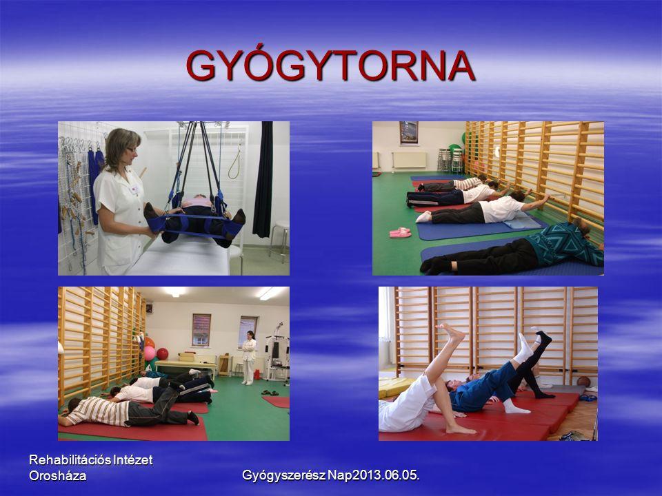 Rehabilitációs Intézet Orosháza GYÓGYTORNA Gyógyszerész Nap2013.06.05.