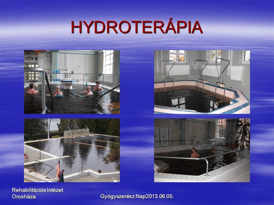 Rehabilitációs Intézet Orosháza HYDROTERÁPIA Gyógyszerész Nap2013.06.05.