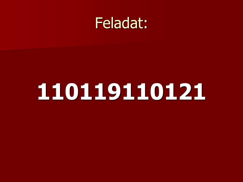 Feladat: 110119110121