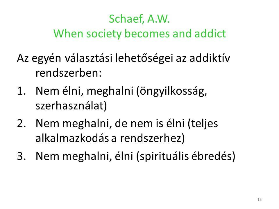 Schaef, A.W.