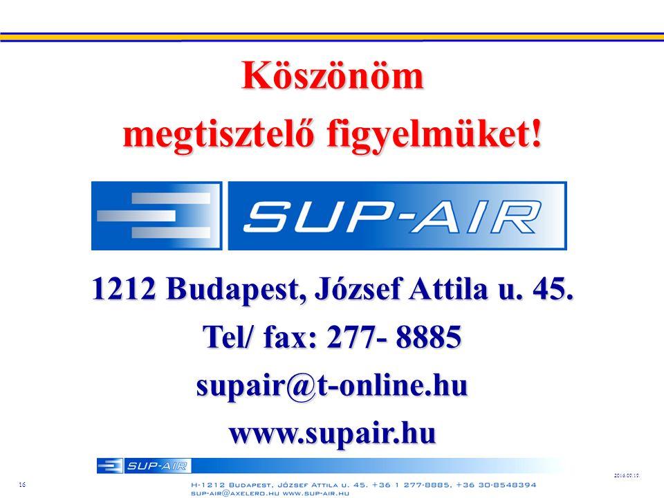 16 2016.09.19. Köszönöm megtisztelő figyelmüket. 1212 Budapest, József Attila u.