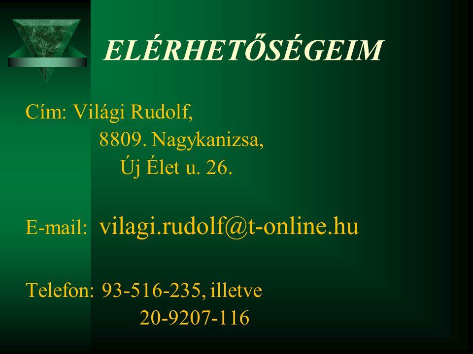 Világi Rudolf A kiválasztási folyamat alapvető feltételei  Legyen legalább két jelentkező!.