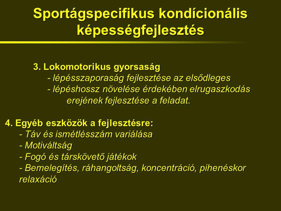Sportágspecifikus kondícionális képességfejlesztés 3.
