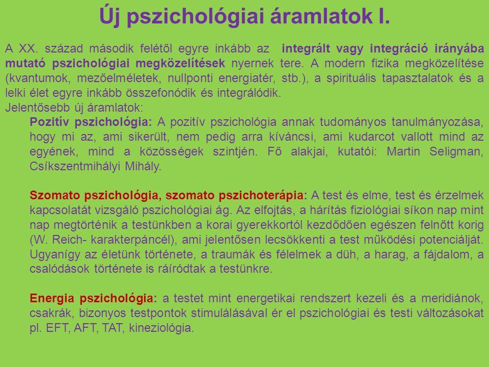 Új pszichológiai áramlatok I. A XX.