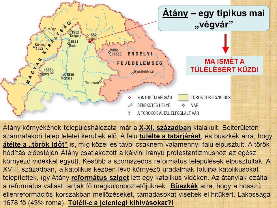Átány környékének településhálózata már a X-XI. században kialakult. Belterületén szarmatakori telep leletei kerültek elő. A falu túlélte a tatárjárás