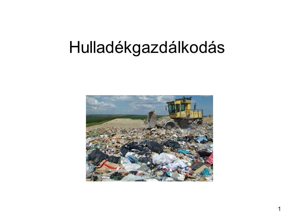 """12 Fogalmak EU eredet, számos esetben ECJ (CJEU) eredet, esetek Hulladék: bármely anyag vagy tárgy, amelytől birtokosa megválik, megválni szándékozik vagy megválni köteles A hulladék árukénti elismerése: """"28."""