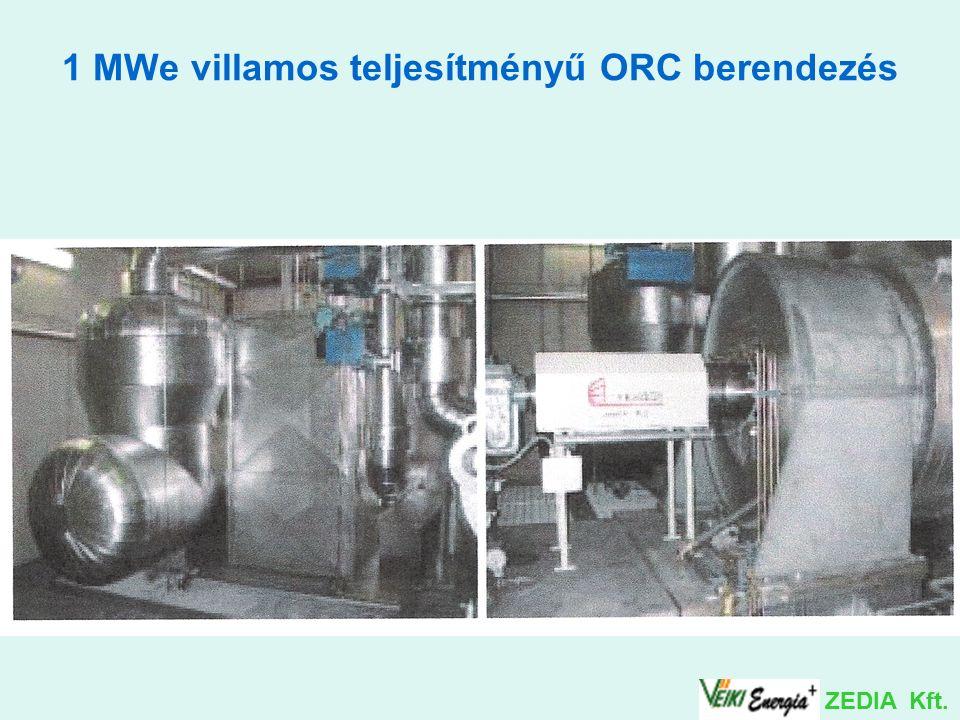 1 MWe villamos teljesítményű ORC berendezés ZEDIA Kft.